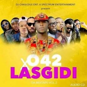Dj Chascolee - O42 x Lasgidi Da Mixtape Vol 2